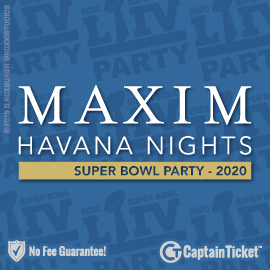Buy Super Bowl Maxim Party tickets for less with no service fees at Captain Ticket™ - The Original No Fee Ticket Site! #FanArtByRoxxi