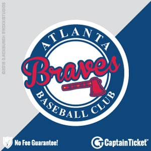 GET ATLANTA BRAVES TICKETS