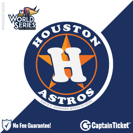 Houston Astros World Series Tickets & Schedule - no service fees on any tickets at CaptainTicket.com