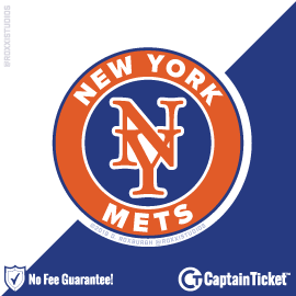 Buy New York Mets Tickets At Captain Ticket™ - The Original No Fee Ticket Site