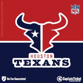 Buy Houston Texans Tickets Cheaper With No Fees At Captain TicketTM