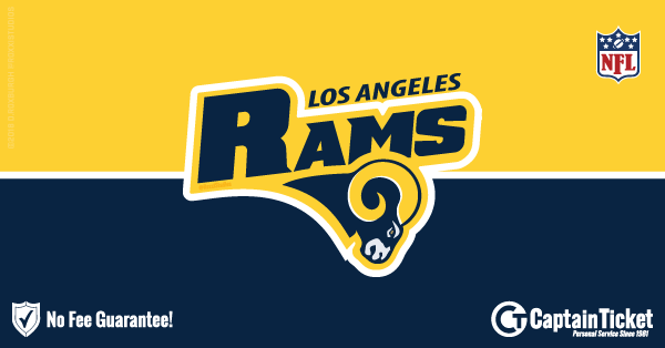 Buy Los Angeles Rams tickets cheaper with no fees at Captain Ticket™ - The Original No Fee Ticket Site!