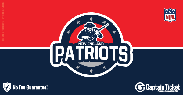 Buy New England Patriots tickets cheaper with no fees at Captain Ticket™ - The Original No Fee Ticket Site!