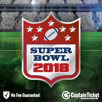 Buy 2018 Super Bowl 52 Tickets with no service fees at Captain Ticket