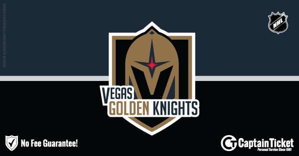 Buy Vegas Golden Knights tickets cheaper with no fees at Captain Ticket™ - The Original No Fee Ticket Site!