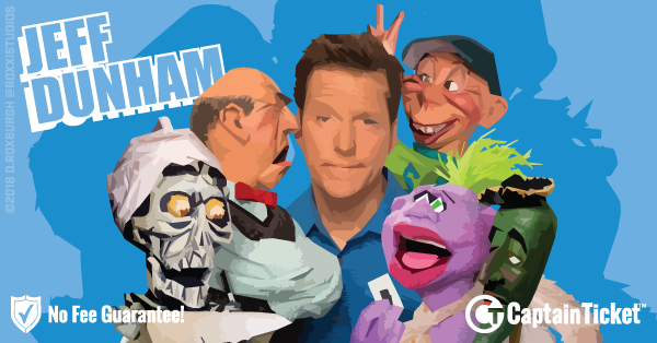 Buy Jeff Dunham tickets cheaper with no fees at Captain Ticket™ - The Original No Fee Ticket Site!