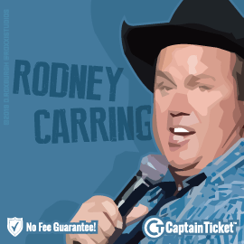 Laugh It Up With Rodney Carrington - Get No Fee Tickets Today!