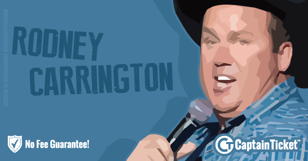 Get Rodney Carrington tickets for less with everyday low prices and no service fees at Captain Ticket™ - The Original No Fee Ticket Site! #FanArtByRoxxi