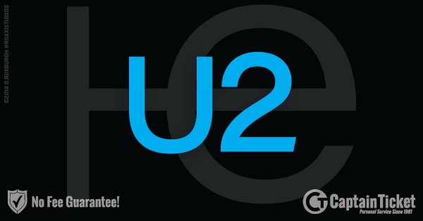 Buy U2 tickets cheaper with no fees at Captain Ticket™ - The Original No Fee Ticket Site!