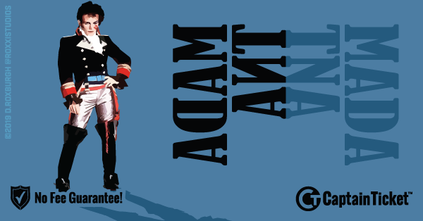 Get Adam Ant tickets for less with everyday low prices and no service fees at Captain Ticket™ - The Original No Fee Ticket Site! #FanArtByRoxxi