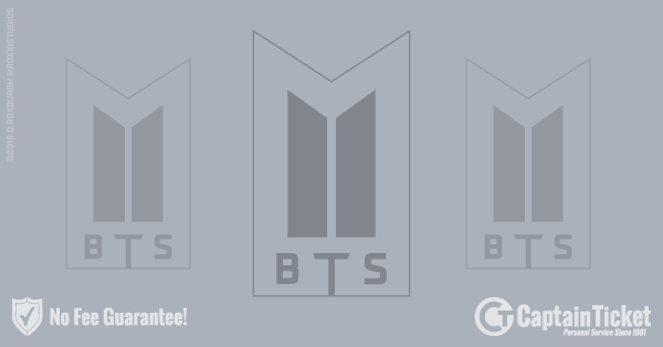 Buy BTS - Bangtan Boys tickets cheaper with no fees at Captain Ticket™ - The Original No Fee Ticket Site!