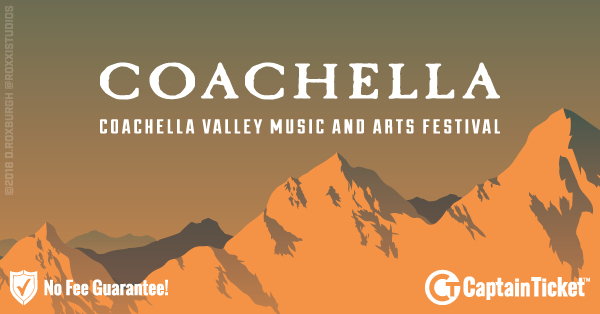 Buy Coachella Music Festival tickets cheaper with no fees at Captain Ticket™ - The Original No Fee Ticket Site!