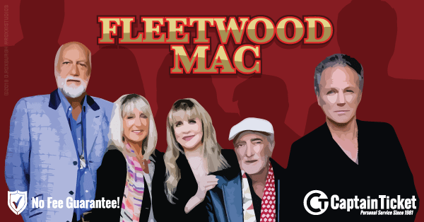 Buy Fleetwood Mac tickets cheaper with no fees at Captain Ticket™ - The Original No Fee Ticket Site!