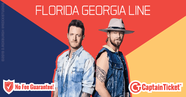 Get Florida Georgia Line Tickets Cheap With No Fees Captain Ticket