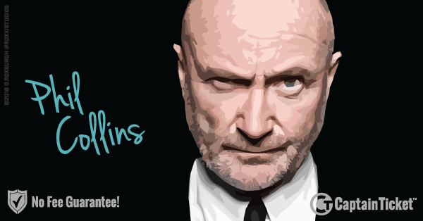 Buy Phil Collins tickets cheaper with no fees at Captain Ticket™ - The Original No Fee Ticket Site!