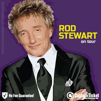 Get Rod Stewart Tickets cheap with no fees or hidden charges