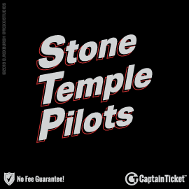 Buy Stone Temple Pilots tickets cheaper with no fees at Captain Ticket™ - The Original No Fee Ticket Site!