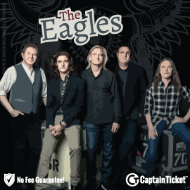 Buy The Eagles tickets cheaper with no fees at Captain Ticket™ - The Original No Fee Ticket Site!