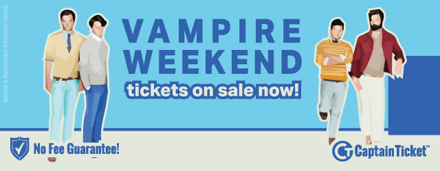 Find Vampire Weekend tickets cheaper with no surprise service charges