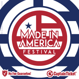 Buy Made in America Festival tickets cheaper with no fees at Captain Ticket™ - The Original No Fee Ticket Site!