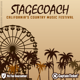 Stagecoach Country Music Festival Tickets On Sale Now!