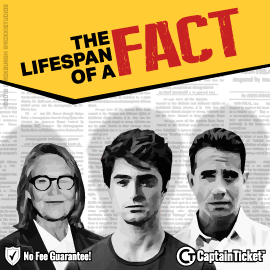 Buy The Lifespan of a Fact tickets cheaper with no fees at Captain Ticket™ - The Original No Fee Ticket Site!