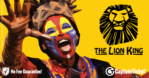 Buy The Lion King tickets cheaper with no fees at Captain Ticket™ - The Original No Fee Ticket Site!