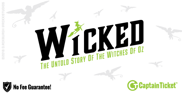 Get Wicked tickets for less with everyday low prices and no service fees at Captain Ticket™ - The Original No Fee Ticket Site! #FanArtByRoxxi