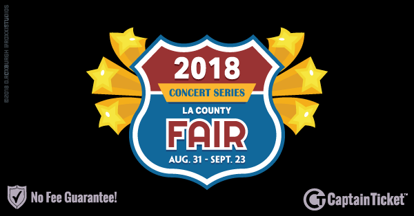 Get Los Angeles County Fair Tickets Cheaper With No Fees At Captain Ticket™ - The Original No Fee Ticket Site