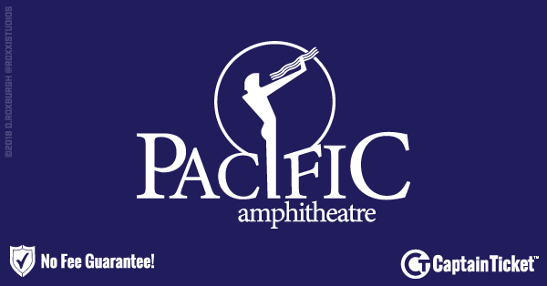 Get Pacific Amphitheatre Tickets Cheaper With No Fees At Captain Ticket™ - The Original No Fee Ticket Site